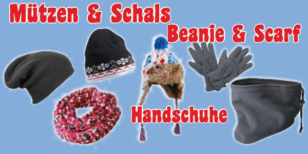Mützen, Schals, Handschuhe